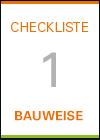 Checkliste 1: Bauweise